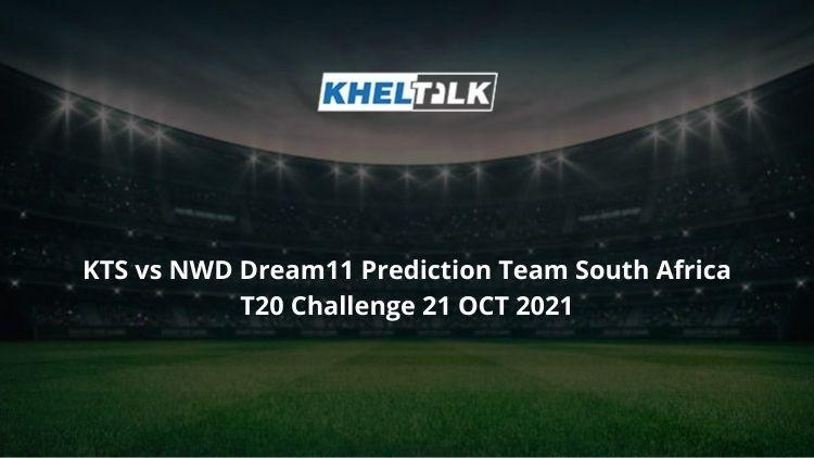 KTS-vs-NWD-Dream11-Prediction